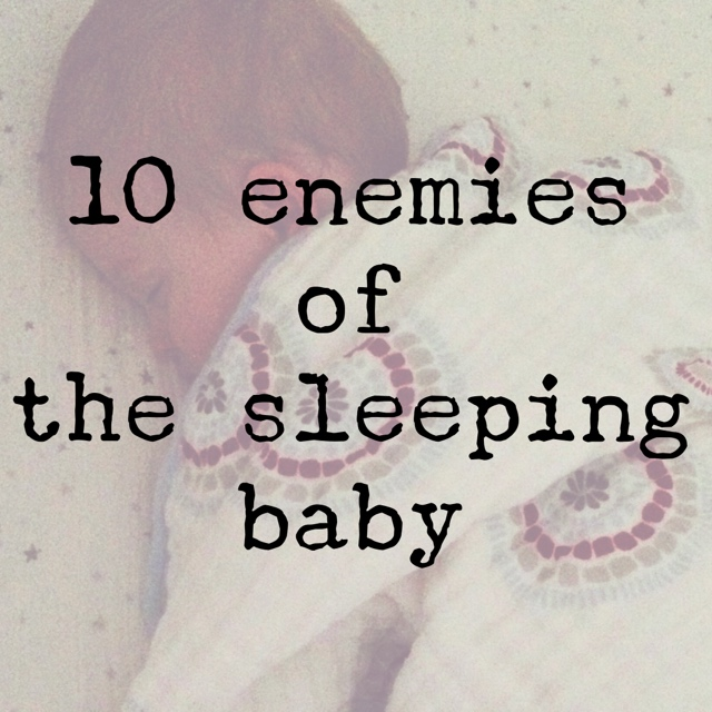 10enemiesofthesleepingbaby