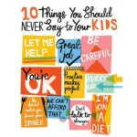 10 things you should ALWAYS say to your kids