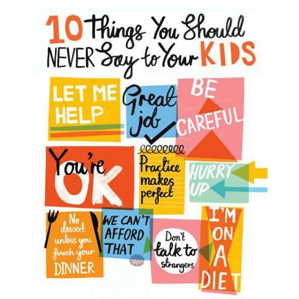 10thingsneversaytokids